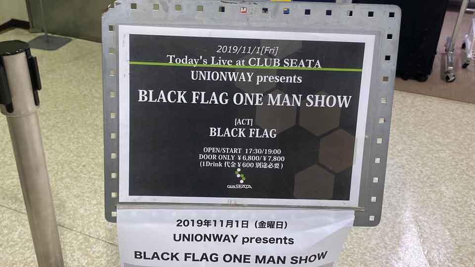 USハードコアの伝説、BLACK FLAGの初来日公演の会場入り口のボード